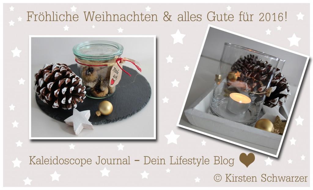 Fröhliche Weihnachten und alles Gute für 2016! www.kaleidoscope-journal.de, Kirsten Schwarzer