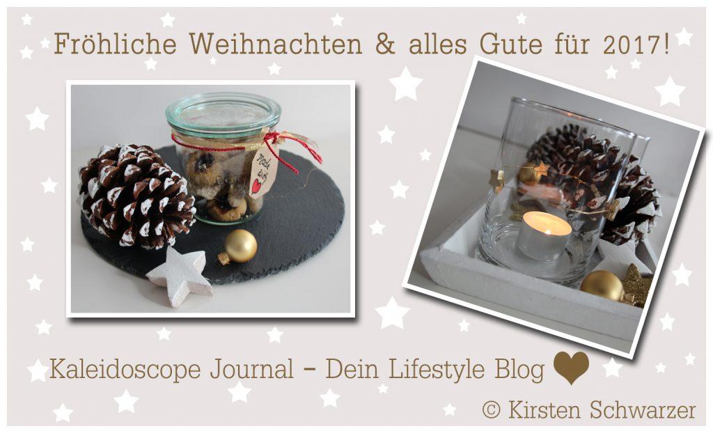Fröhliche Weihnachten & alles Gute für 2017, www.kaleidoscope-journal.de, Kirsten Schwarzer